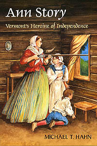 Ann Story: Vermont's Heroine of Independence