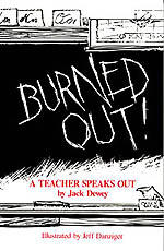 Burned Out! A Teacher Speaks Out