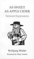 As Sweet as Apple Cider: Vermont Expressions