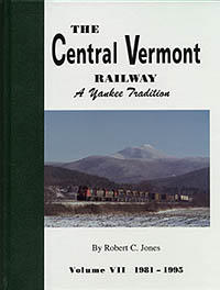 The Central Vermont Railway: A Yankee Tradition