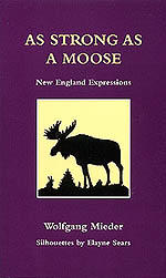 As Strong as a Moose: New England Expressions