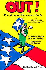 Out! The Vermont Secession Book