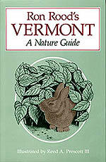 Ron Rood's Vermont: A Nature Guide